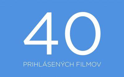 40 prihlásených filmov